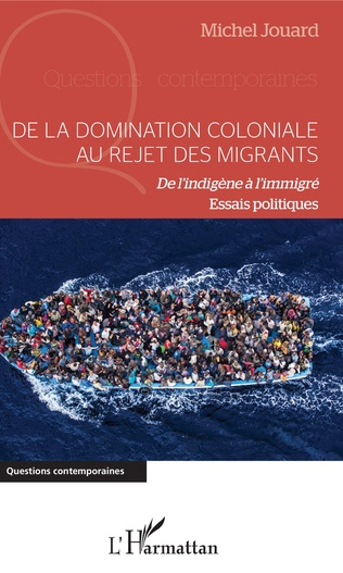 Couverture De la domination coloniale au rejet des migrants