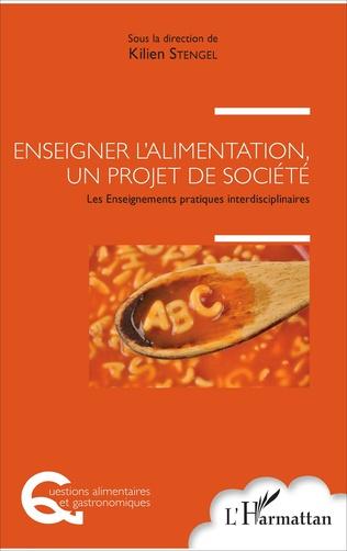 Couverture Enseigner l'alimentation, un projet de société