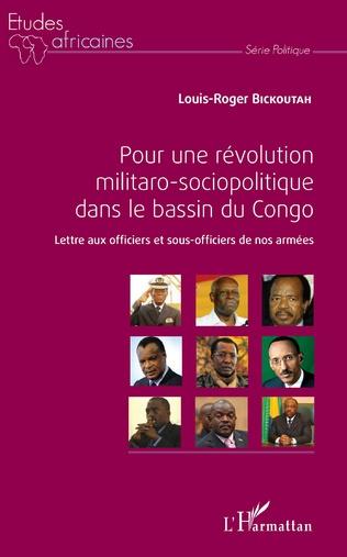 Couverture Pour une révolution militaro-sociopolitique dans le bassin du Congo