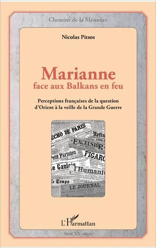 Couverture Marianne face aux Balkans en feu
