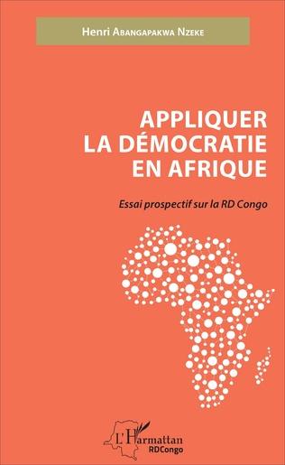 Couverture Appliquer la démocratie en Afrique