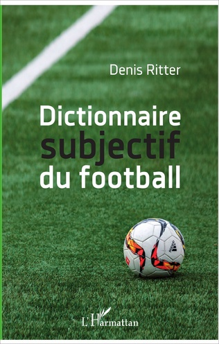 Couverture Dictionnaire subjectif du football