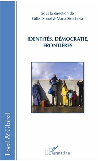 Couverture Identités, démocraties, frontières