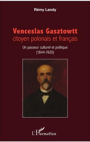 Couverture Venceslas Gasztowtt, citoyen polonais et français