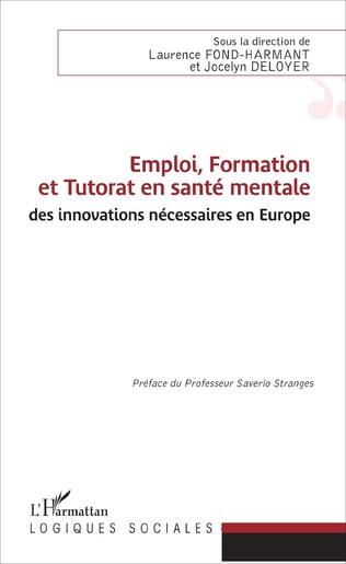 Couverture Emploi, Formation et Tutorat en santé mentale : des innovations nécessaires en Europe