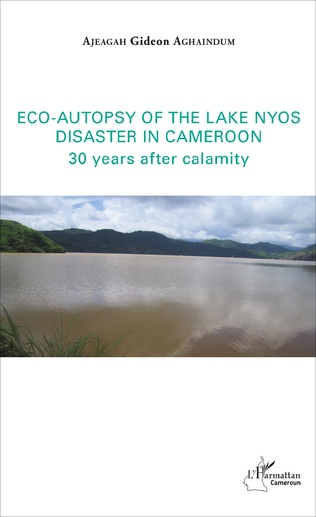 Couverture Eco-autopsy of the lake Nyos disaster in Cameroon