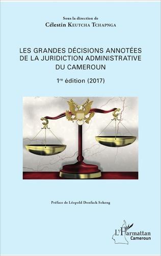 Couverture Les grandes décisions annotées de la juridiction administrative du Cameroun