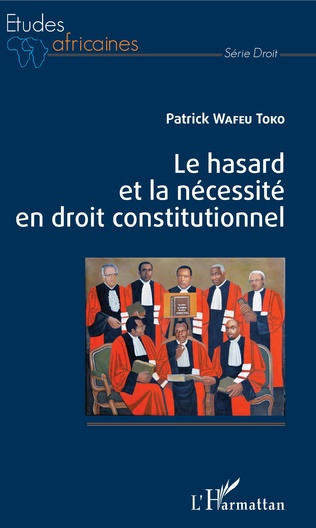 Couverture Le hasard et la nécessité en droit constitutionnel