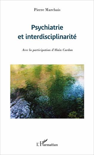 Couverture Psychiatrie et interdisciplinarité