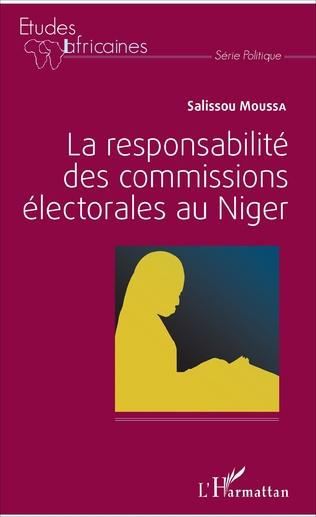 Couverture La responsabilité des commissions électorales au Niger