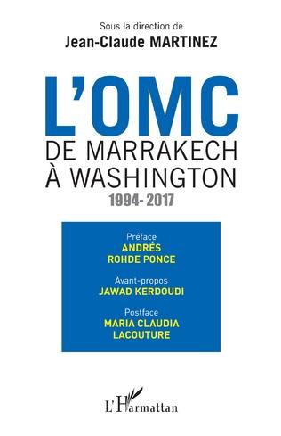 Couverture L'OMC De Marrakech à Washington