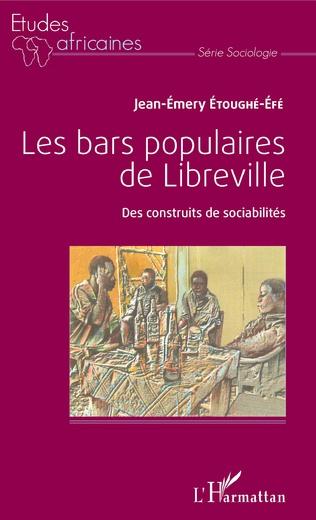 Couverture Les bars populaires de Libreville