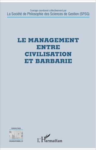 Couverture Le management entre civilisation et barbarie