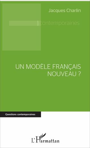 Couverture Un modèle français nouveau ?