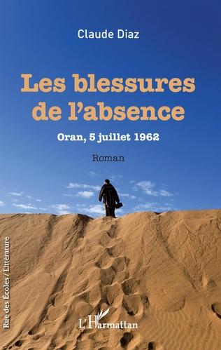 Couverture Les Blessures de l'absence