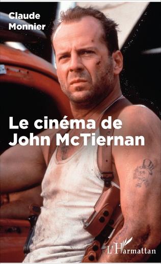 Couverture Le cinéma de John McTiernan