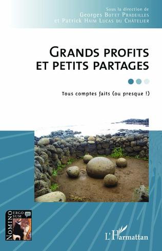 Couverture Grands profits et petits partages