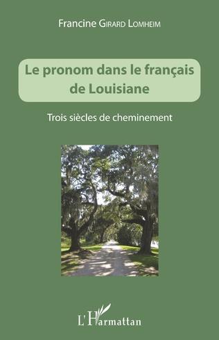 Couverture Le pronom dans le français de Louisiane