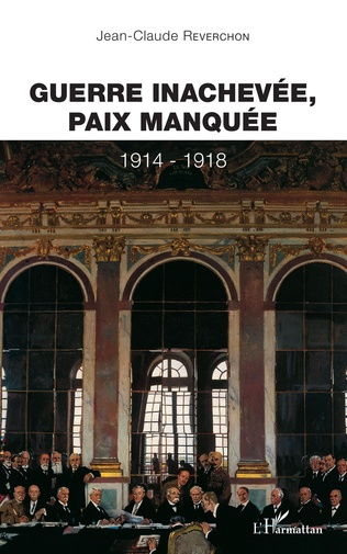 Couverture GUERRE INACHEVEE PAIX MANQUEE