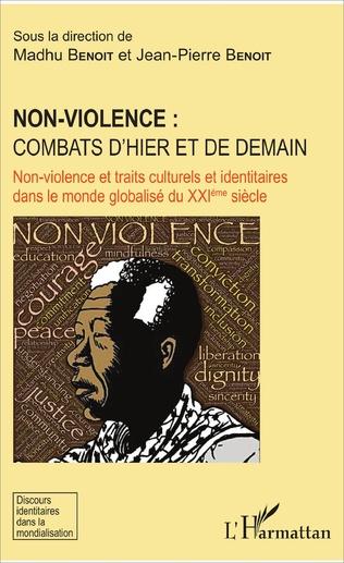 Couverture Non-violence : combats d'hier et de demain