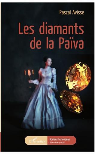 Couverture Les diamants de la Païva