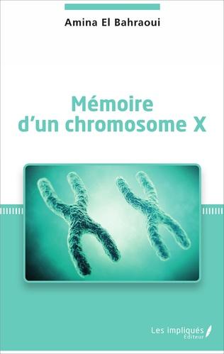 Couverture Mémoire d'un chromosome X