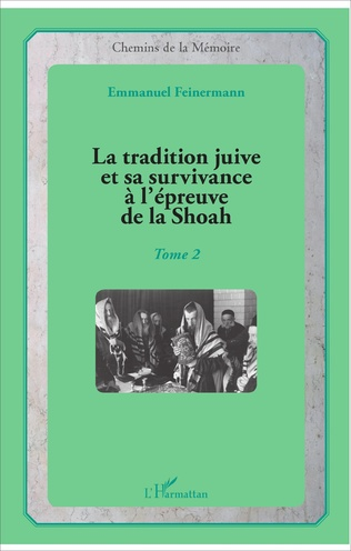 Couverture La tradition juive et sa survivance à l'épreuve de la Shoah