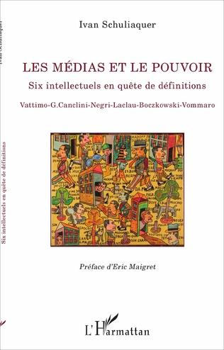 Couverture Les médias et le pouvoir