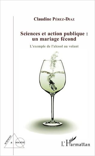 Couverture Sciences et action publique : un mariage fécond
