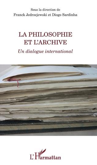 Couverture La philosophie et l'archive