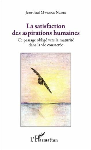 Couverture La satisfaction des aspirations humaines