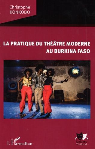 Couverture La pratique du théâtre moderne au Burkina Faso