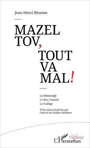 Couverture Mazel tov, tout va mal !