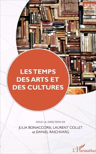 Couverture Les temps des arts et des cultures