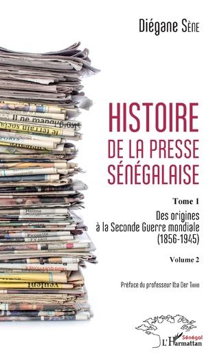 Couverture Histoire de la presse sénégalaise Tome 1 Volume 2