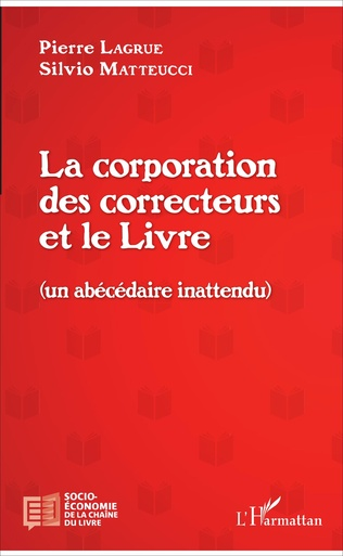 Couverture La corporation des correcteurs et le Livre