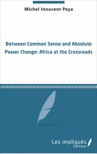 Couverture Between common sense and absolute power change