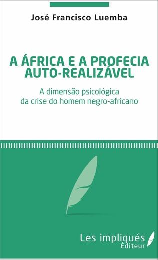 Couverture A africa é a profecia auto-realizavel
