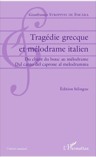 Couverture Tragédie grecque et mélodrame italien