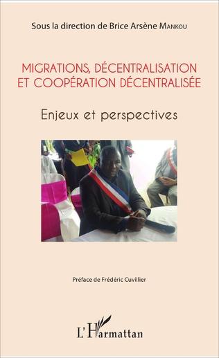 Couverture Migrations, décentralisation et coopération décentralisée