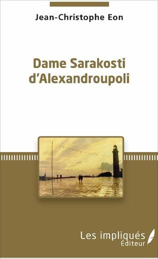 Couverture Dame Sarakosti d'Alexandroupoli