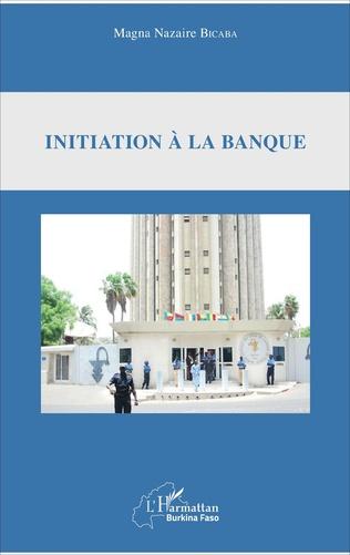 Couverture Initiation à la banque
