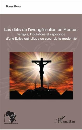 Couverture Les défis de l'évangélisation en France :