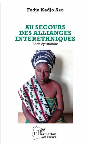 Couverture Au secours des alliances interethniques