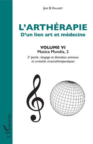 Couverture L'arthérapie d'un lien art et médecine (Volume 6)