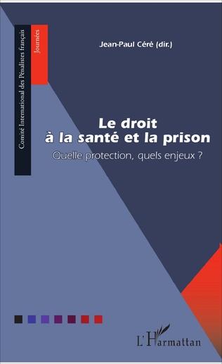 Couverture Le droit à la santé et la prison