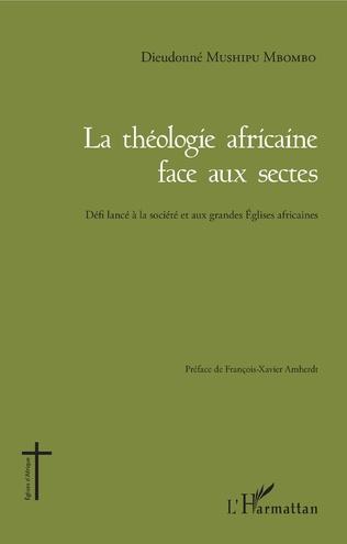 Couverture Théologie africaine face aux sectes