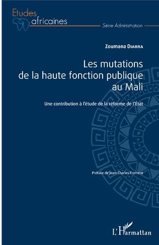 Couverture Les mutations de la haute fonction publique au Mali