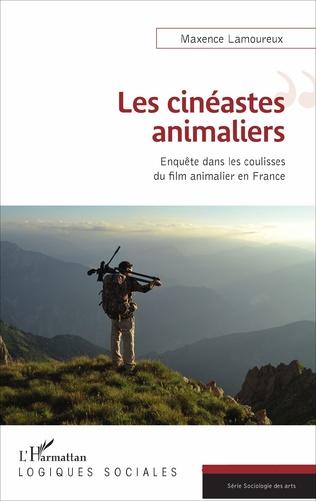 Couverture Les cinéastes animaliers