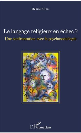 Couverture Le langage religieux en échec ?